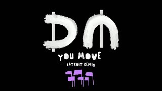 Depeche Mode You Move Latroit Remix