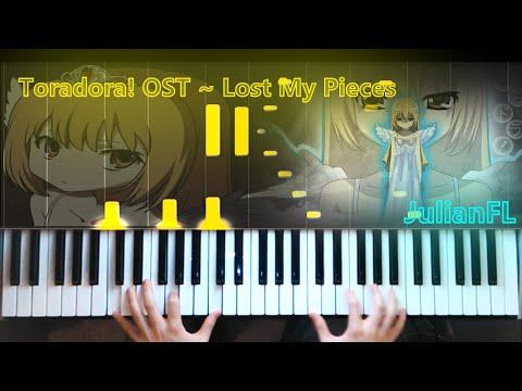 Toradora! OST ~ Lost My Pieces