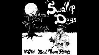 The Swamp Dogs / Bad Moon Rising
