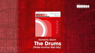 Alchemic Storm - The Drums (Make Another Wish Mix)