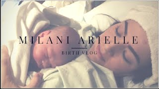 Milani Arielle Birth Vlog
