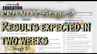 RRB NTPC Stage 2  : Results expected in two weeks 2017 Video
