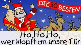 Ho,Ho,Ho, wer klopft an unsre Tür - Weihnachtslieder zum Mitsingen || Kinderlieder
