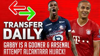 Gabby Is A Gooner & Arsenal Attempt Alcantara Hijack! | AFTV Transfer Daily