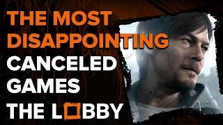 The Most Disappointing Canceled Games - The Lobby
