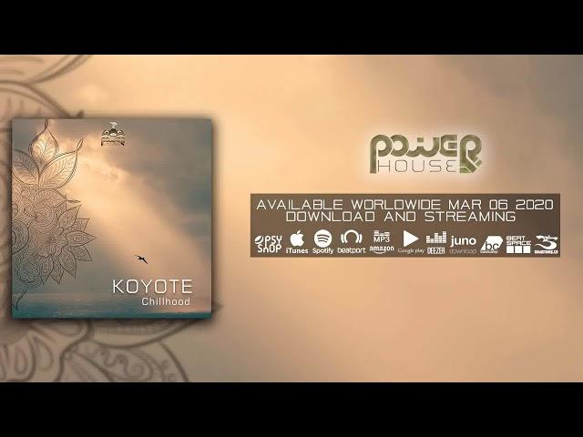 Koyote: Childhood