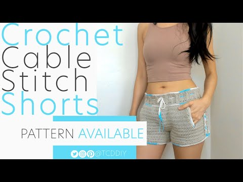 Crochet Cable Stitch Shorts With Pockets | Pattern \u0026 Tutorial DIY