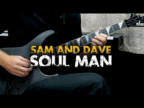 Soul Man - Sam and Dave (Guitar cover)