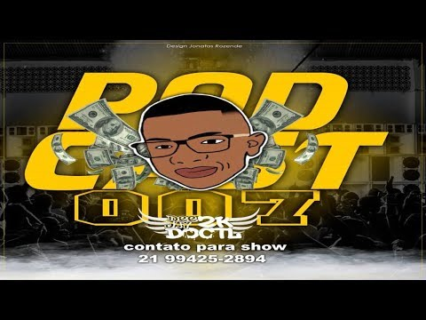 # PODCAST 007 BAILE DO CASTELAR [ DJ 2K DO CASTELAR ]
