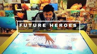 FUTURE HEROES !