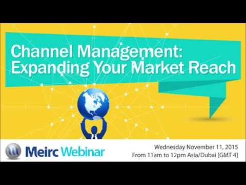 Channel management expanding your market reach | Quality and Productivity | Dubai | Meirc
