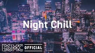 Night Chill: Relaxing Slow Jazz - Soothing Jazz Music for Chill Out, Sleep