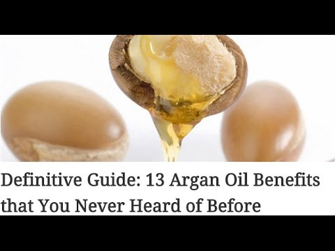 Definitive Guide 13 Argan Oil Benefits that You Never Heard of Before