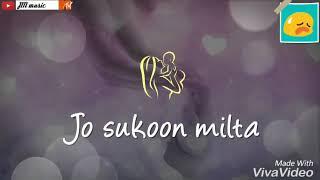 Jo sukoon milta // Neha kakkar //Heart touching SONG MOTHER'S DAY SPECIAL