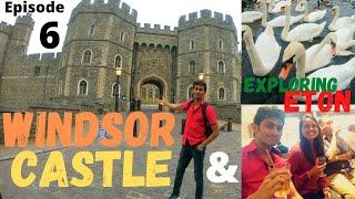 Windsor Castle And Eton - Episode 6 | UK Travel Vlog