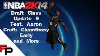 NBA 2K14 - PS4 - Draft Class - Update 9: Aaron Craft, Cleanthony Early & More