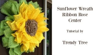 Sunflower Wreath with Ribbon Rose Center Tutorial(New 2016 Sunflower wreath using a