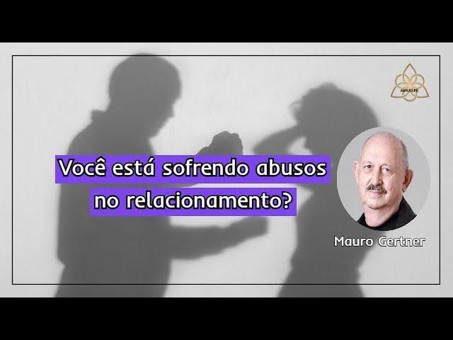 Você sofre abusos no relacionamento?