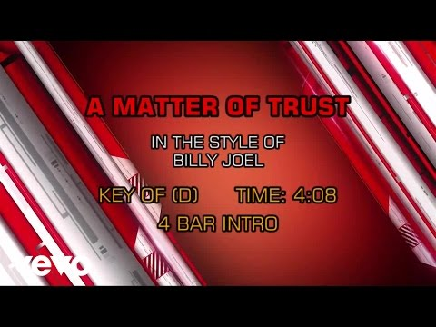 Billy Joel - A Matter Of Trust (Karaoke)