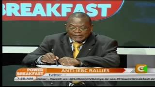 Power Breakfast: Anti-IEBC Rallies