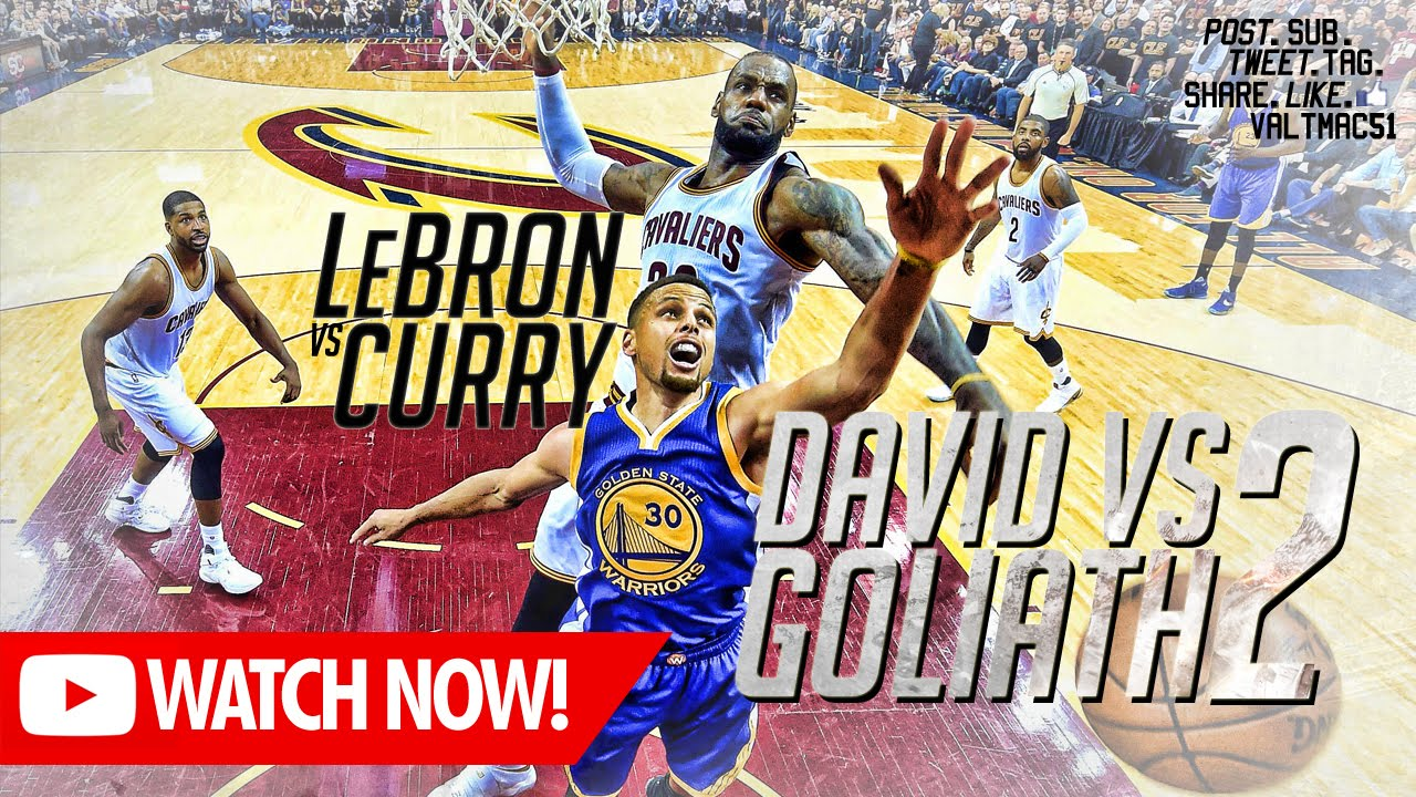 d662367bad01  V51  Curry vs LeBron • David vs Goliath 2 - YouTube