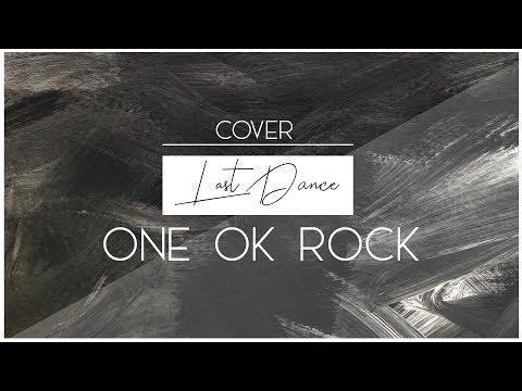 【歌ってみた】ONE OK ROCK -  LAST DANCE【NUMA】