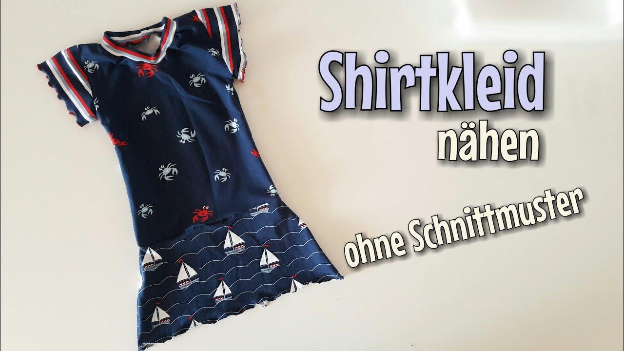 Shirtkleid - Nähanleitung - OHNE Schnittmuster - Für Anfänger ...