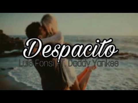 Mix:Luis Fonsi ft.Daddy Yankee-Despacito (Letra)