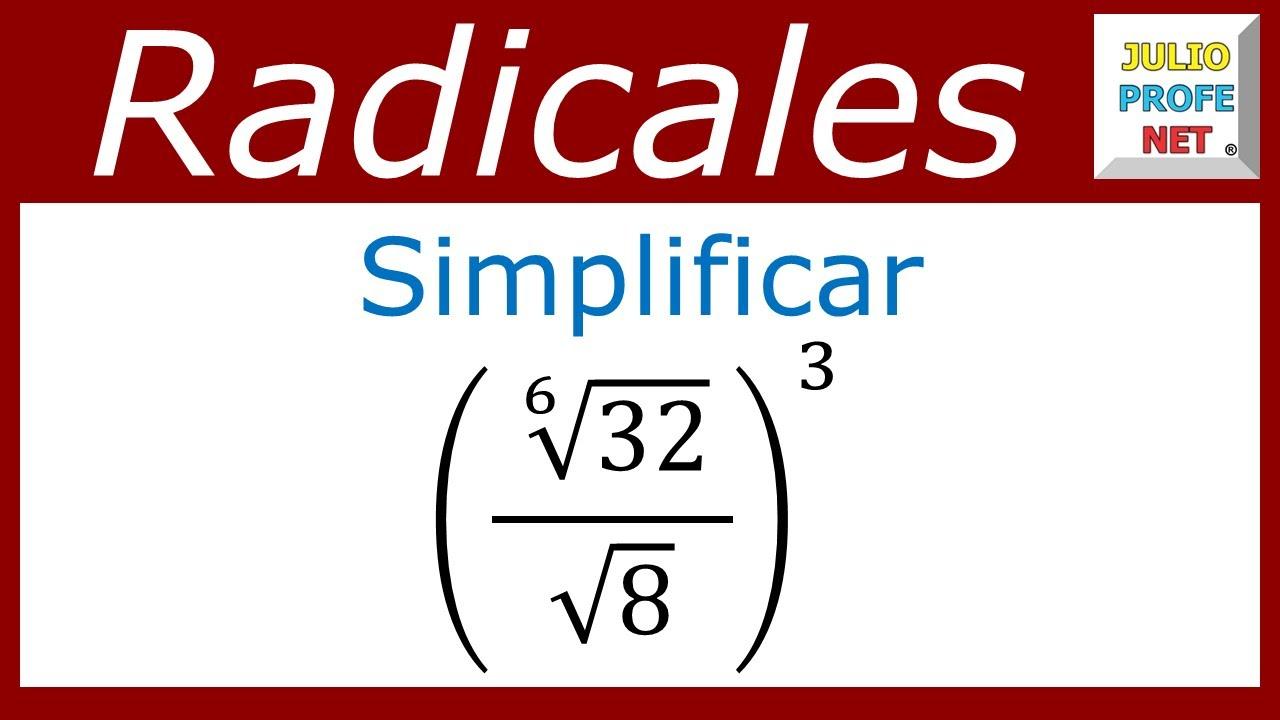 SIMPLIFICACIÓN DE EXPRESIONES CON RADICALES - Ejercicio 7