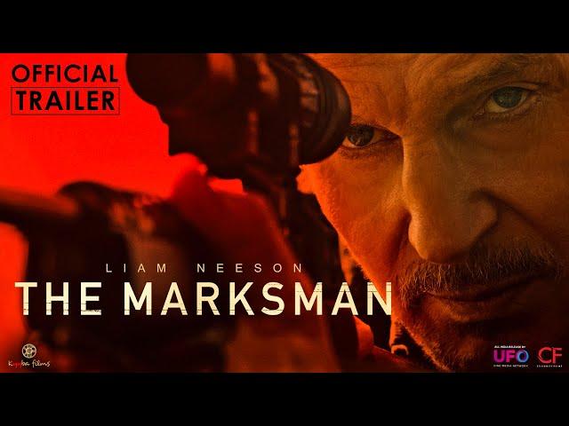 The Marksman | Official Trailer | Liam Neeson | Kyyba Films | Celebrity Film International