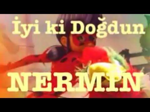İyi ki Doğdun NERMİN :)  Komik Doğum günü Mesajı 1. VERSİYON ,DOĞUMGÜNÜ VİDEOSU Made in Turkey :) 🎂