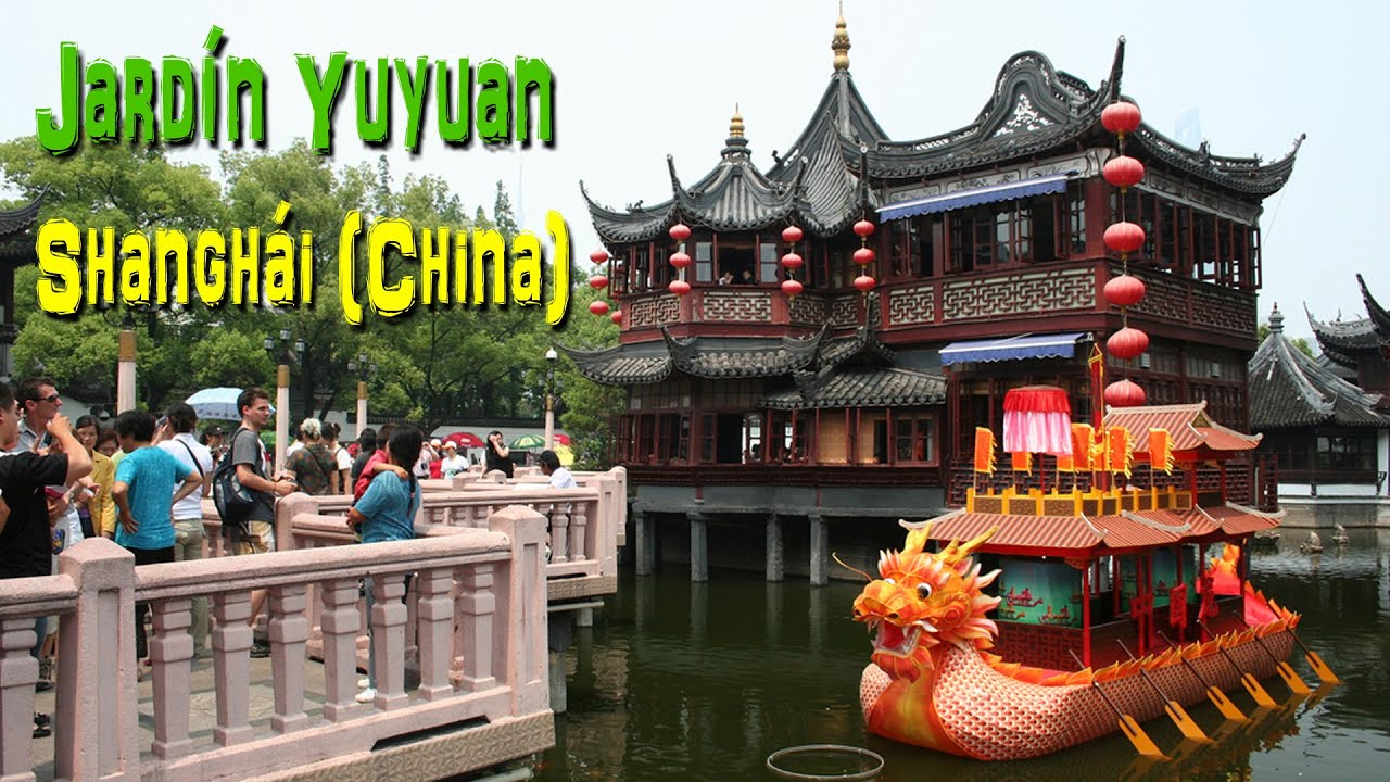 Jard n y mercado yuyuan shangh i china youtube - Jardin de china ...