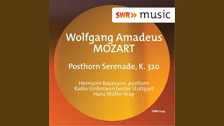 "Serenade No. 9 in D Major, K. 320, ""Posthorn"": V. Andantino"