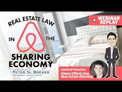 Real Estate Law in the Sharing Economy [Webinar Replay]