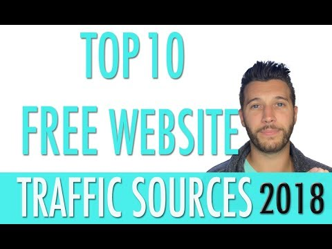 Top 10 FREE Website Traffic Sources For 2018