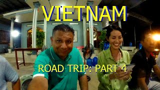 Vietnam Road Trip: Finally Relaxing, End of Day (Part 4)