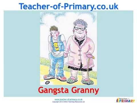 Gangsta Granny by David Walliams - Teaching Resource