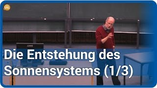 Die Entstehung unseres Sonnensystems (1/3) • Live im Hörsaal | Harald Lesch