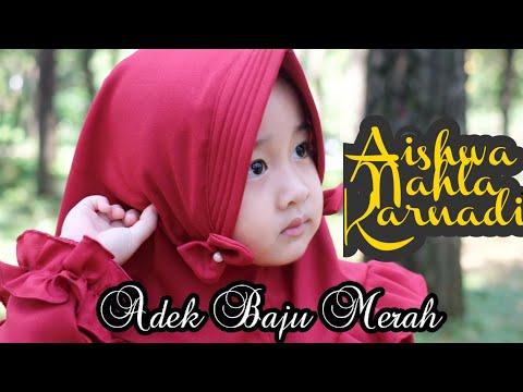 Aishwa Nahla - Shalawat Badar (Adek Baju Merah) New Version