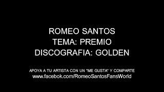 Romeo Santos - Premio (Letra/Lyrics)
