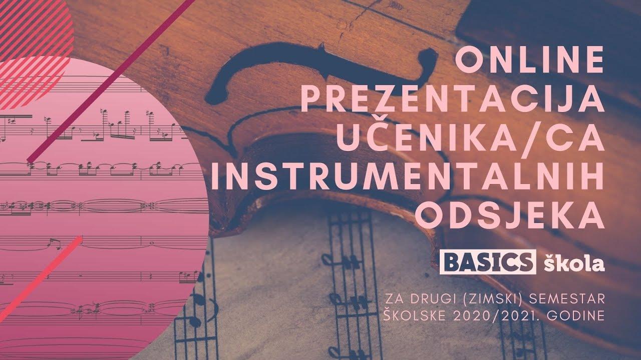 Online prezentacija učenika/ca instrumentalnih odsjeka (za drugi semestar školske 2020/2021. godine)