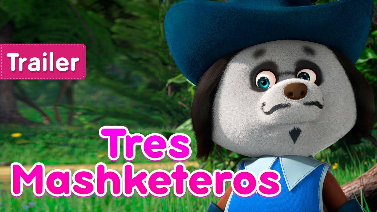 Masha y el Oso 💥¡Próximo 25 de junio!⚔️ Tres Mashketeros ⚔️(Trailer) Masha and the Bear