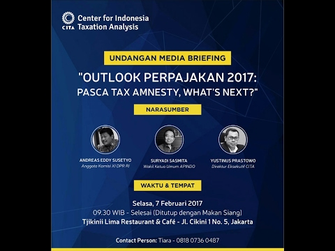 Outlook Perpajakan 2017: Pasca Tax Amnesty, What's Next? (2)