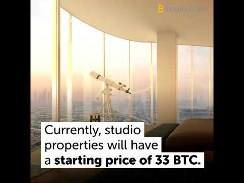 Luxury Dubai High Rise Apartments Will Be Sold for Bitcoin