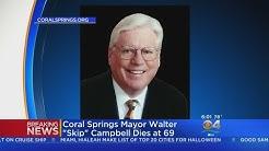 """Coral Springs Mayor Walter """"Skip"""" Campbell Has Died"""