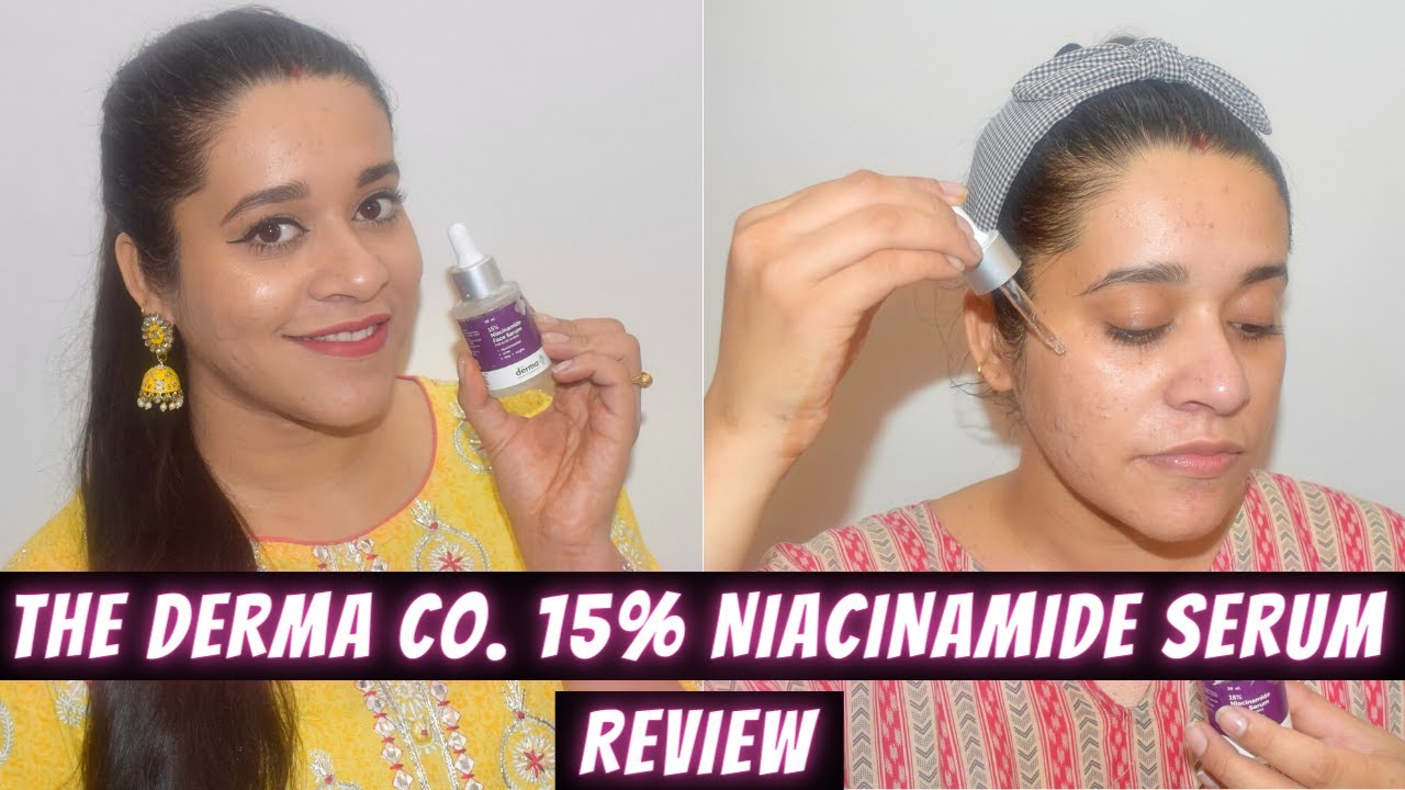 The Derma Co. 15% Niacinamide Serum Review | Serum For Pimple Marks, Pimples | Skincare