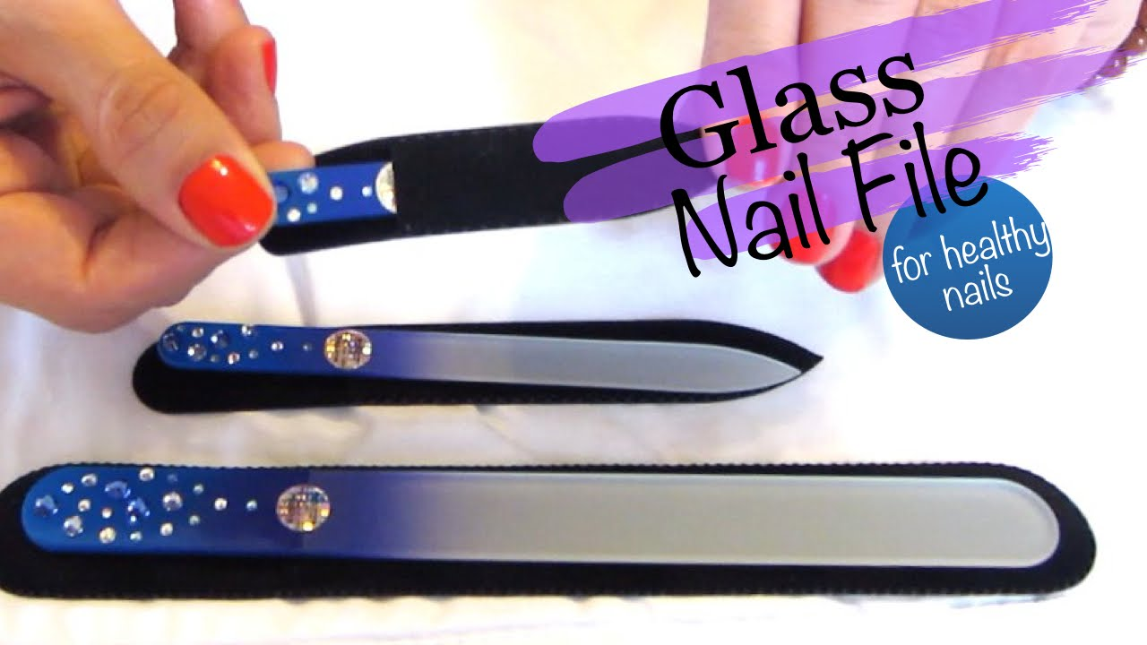 Glass Nail File - Healthy Nails - YouTube
