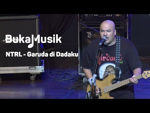 BukaMusik: NTRL - Garuda di Dadaku
