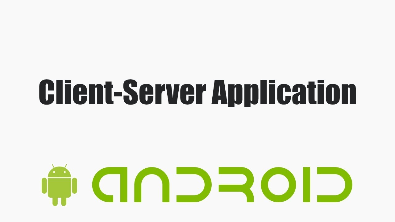 Client-Server Programming in Android  Send Message to the Client and