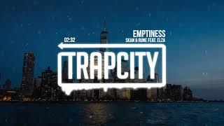 Skan &amp Rune - Emptiness (feat. Elza)
